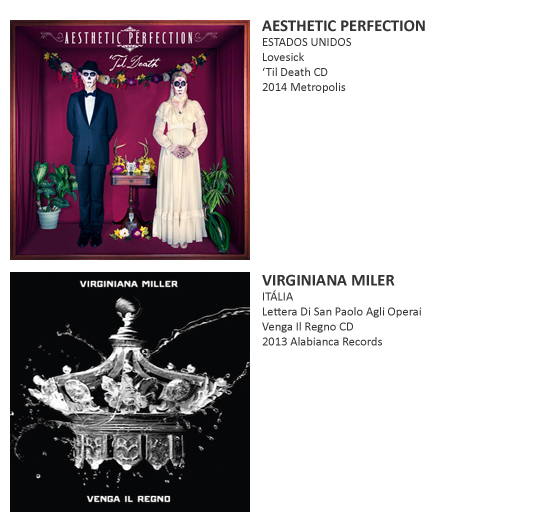 AESTHETIC PERFECTION, VIRGINIANA MILLER, TIMBER TIMBRE,  SWANS, PETER MURPHY, LAIBACH, AL COMET, LIARS,  TYING TIFFANY, KNORKATOR, ABNEY PARK, ROMA AMOR, THE MINISTRY OF WOLVES, VALRAVN, SOFT CELL